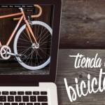 Montar tienda Online bicicletas